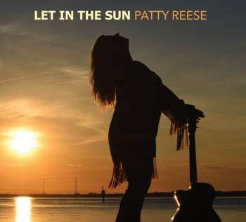 Patty Reese- Let In The Sun